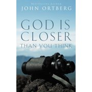 God Is Closer Than You Think (Paperback)