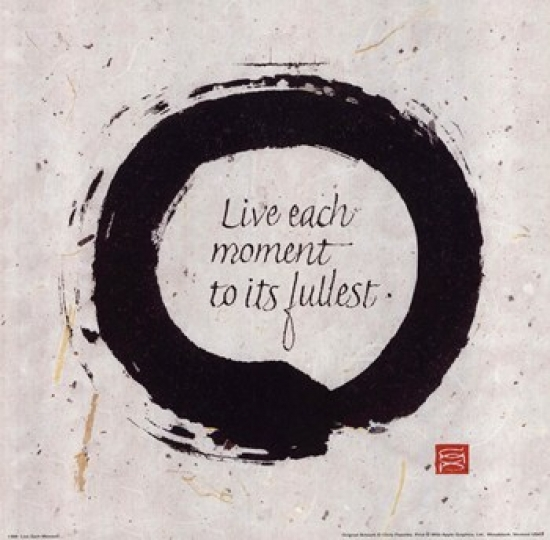 Live Each Moment... Poster Print by Chris Paschke (10 x 10)