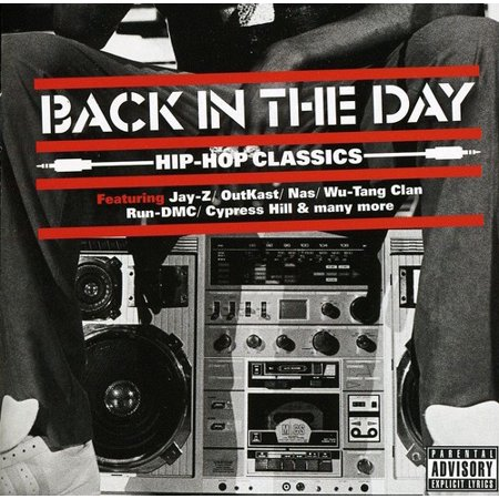 Back in the Day: Hip Hop Classics / Various