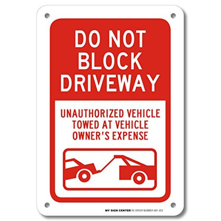 Do Not Block Driveway Sign- 10