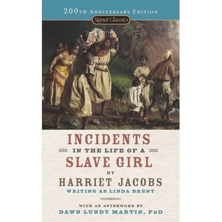 Incidents in the Life of a Slave Girl (Autobiographical Account Of Life As A Slave)