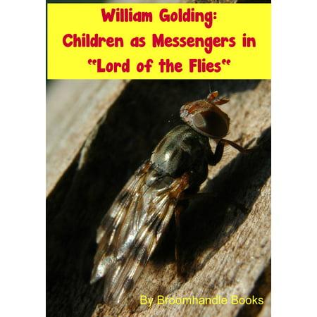 William Golding: Children as Messengers in