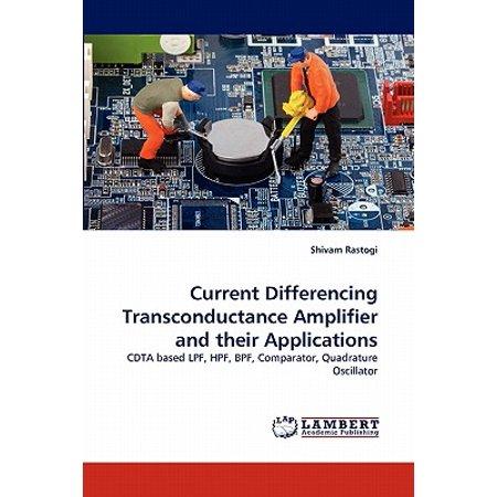 Transconductance Amplifier (Current Differencing Transconductance Amplifier and Their Applications )