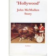 'Hollywood' John McMullen Story - eBook