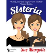 Sisteria: Best-Selling Chicklit Fiction - eBook