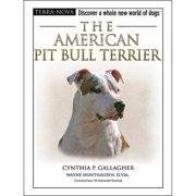 Terra Nova American Pit Bull Terrier Book,  Pit Bulls by TFH Publications