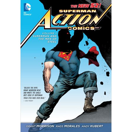Superman: Action Comics Vol. 1: Superman and the Men of Steel (The New