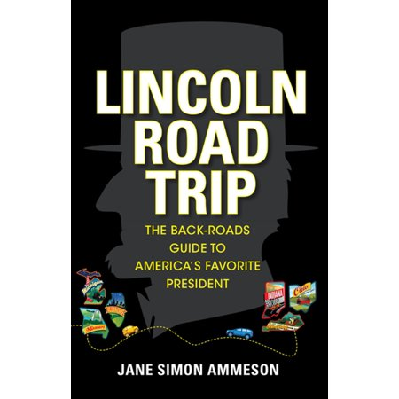 Lincoln Road Trip - eBook
