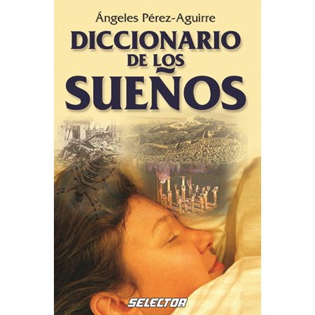 Esoterismo: Diccionario de los Suenos (Paperback) ()