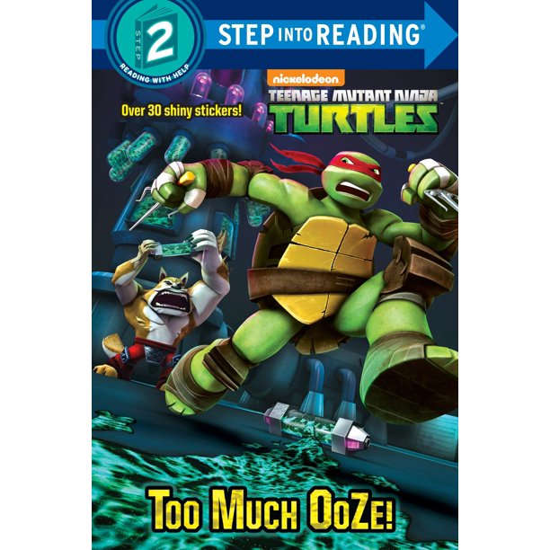 Too Much Ooze! (Teenage Mutant Ninja Turtles)