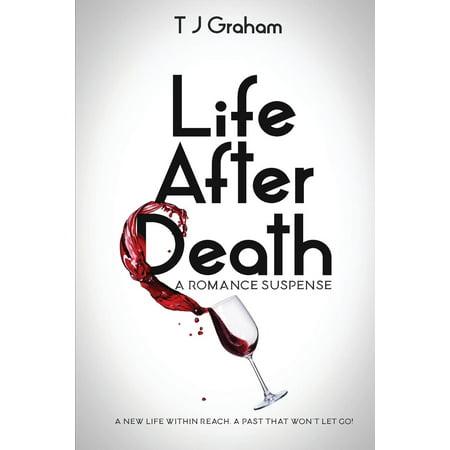 Life After Death : A Romance Suspense