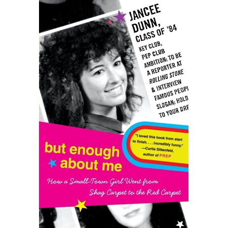 But Enough about Me : How a Small-Town Girl Went from Shag Carpet to the Red Carpet - How Much Is A Red Carpet