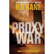 Proxywar : Book 6 of the Spies Lie Series