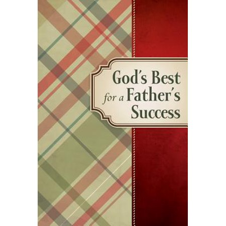 God's Best for a Father's Success - eBook (Best Mantra For Success In Studies)