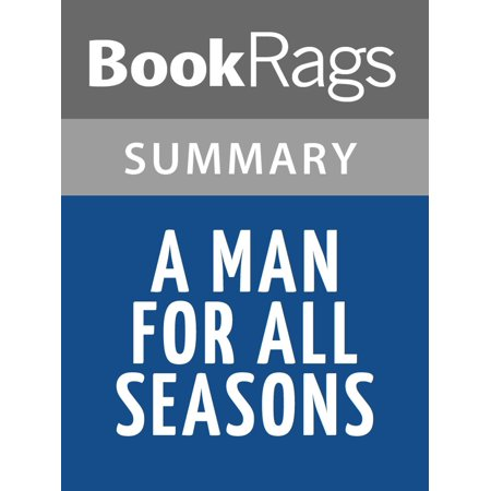A Man for All Seasons by Robert Bolt Summary & Study Guide - (A Man For All Seasons Preface Summary)