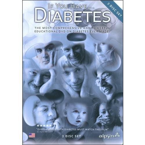 If You Have Diabetes: Comprehensive Guide For Life