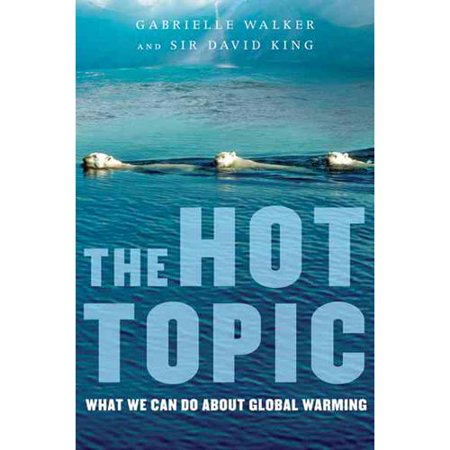 The Hot Topic   What We Can Do About Global Warming
