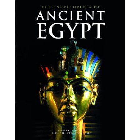 The Encyclopedia of Ancient Egypt (Encyclopedia Of The Archaeology Of Ancient Egypt)