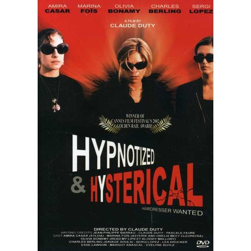 Hypnotized & Hysterical (French)