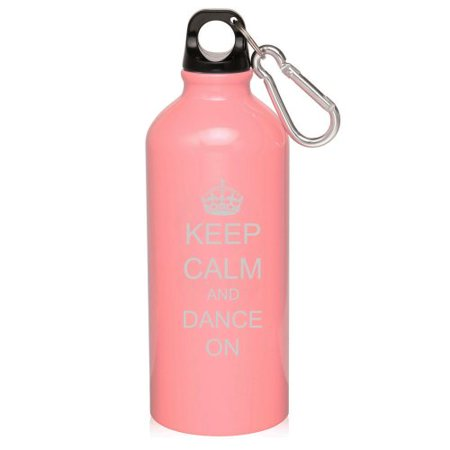 Pink 20oz Aluminum Sports Water Bottle Caribiner Clip ZW142 Keep Calm and Dance On Crown