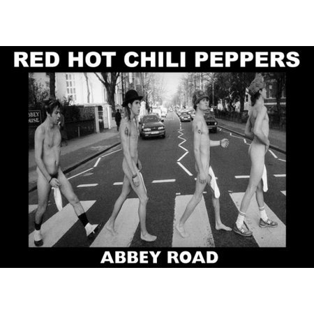 The Great Chile Poster - Red Hot Chili Peppers Abbey Rd Abbey Road Poster Poster Print