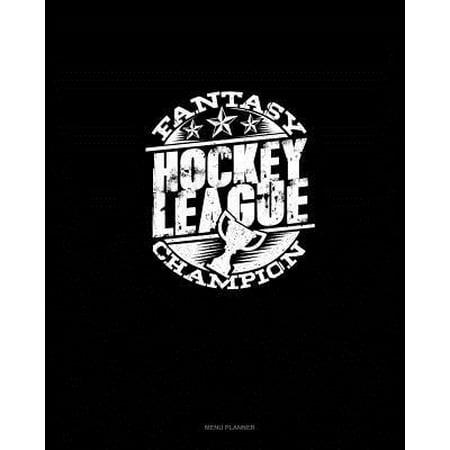 Fantasy Hockey League Champion: Menu Planner