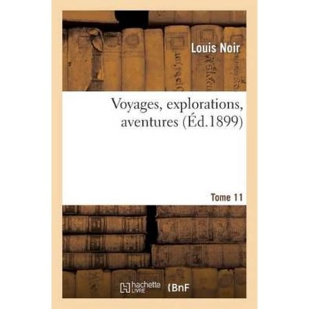 Voyages  Explorations  Aventures  11
