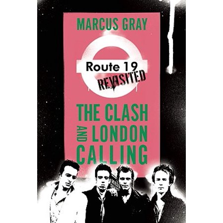 Route 19 Revisited : The Clash and London Calling (Karaoke Clash)