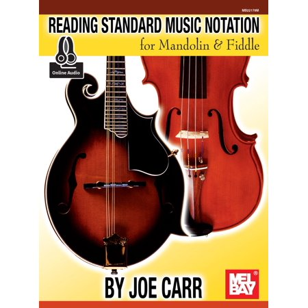 Reading Standard Music Notation for Mandolin and Fiddle - - Fiddle Mandolin