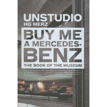 Buy Me a Mercedes Benz (Hardcover)