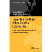 Towards a Northeast Asian Security Community : Implications for Korea's Growth and Economic Development