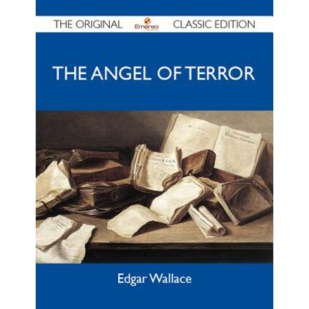 The Angel Of Terror - The Original Classic Edition -