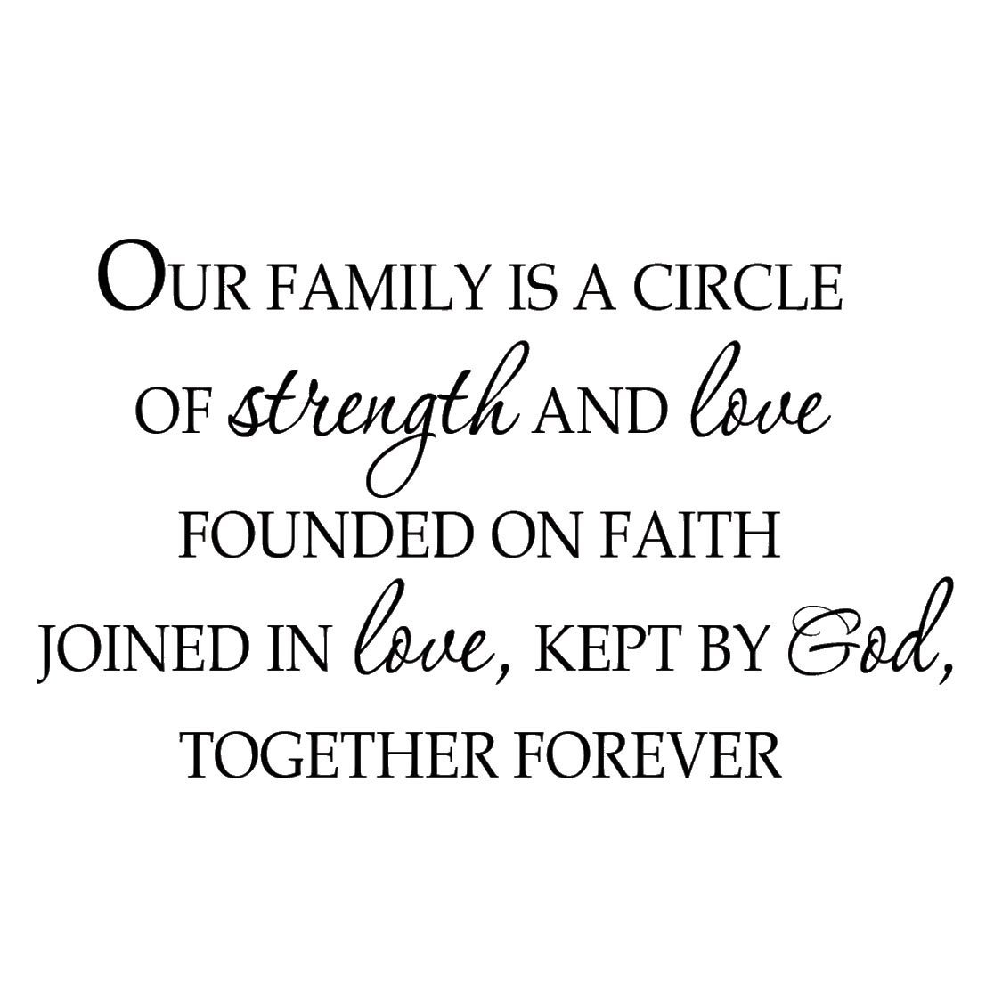 Vwaq Our Family Is A Circle Of Strength And Love Founded On Faith
