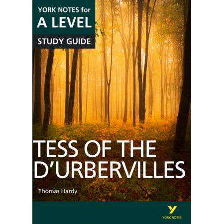 Tess of the D'Urbervilles: York Notes for A-level -