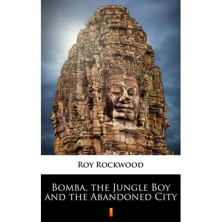 Bomba, the Jungle Boy and the Abandoned City - eBook - Bombas Halloween