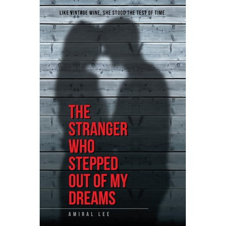 The Stranger Who Stepped out of My Dreams - eBook