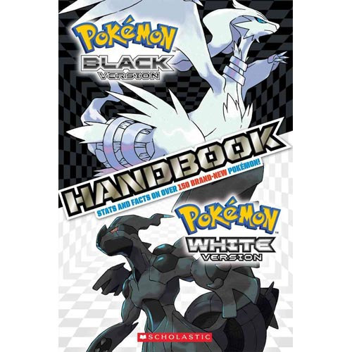 Pokemon:: Black Version, White Version Handbook