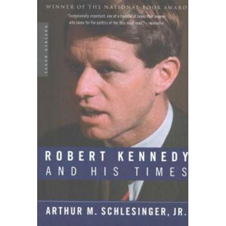 Robert Kennedy and His Times - eBook