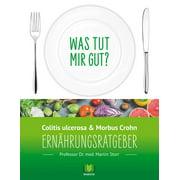 Ernhrungsratgeber Colitis ulcerosa und Morbus Crohn - eBook