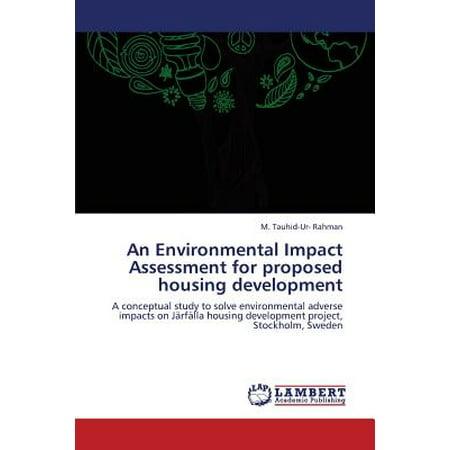 Environmental Housing - An Environmental Impact Assessment for Proposed Housing Development