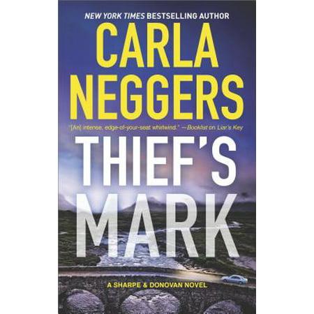 Thief's Mark (Carla Neggers Sharpe And Donovan In Order)