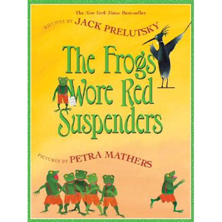 The Frogs Wore Red Suspenders (Red Frog)