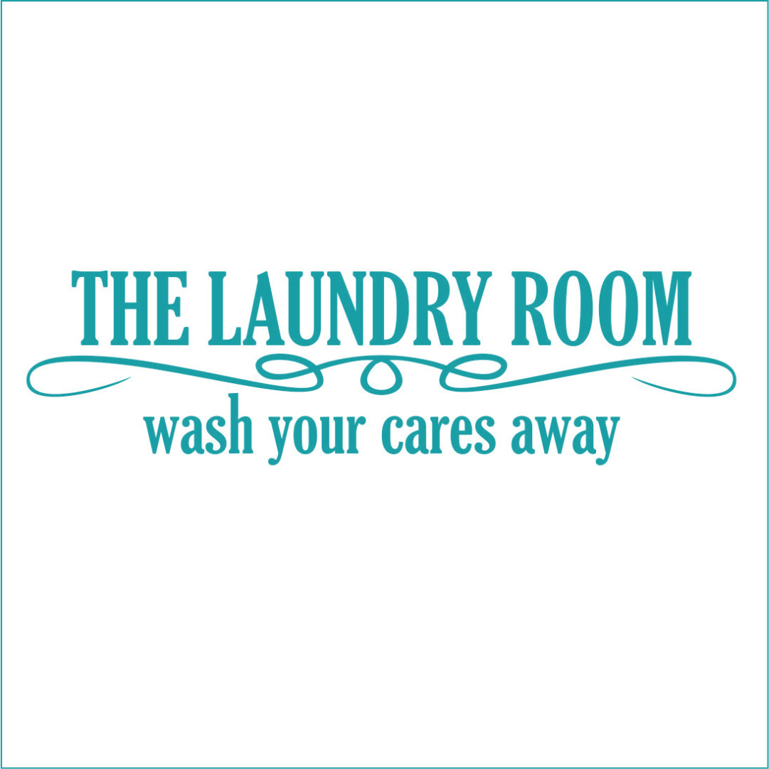 The Laundry Room Wash Your Cares Away Vinyl Decal - Large