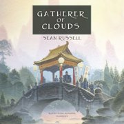 Gatherer of Clouds - Audiobook