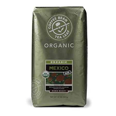 The Coffee Bean & Tea Leaf Mexico Organic Dark Roast Ground Coffee 2 lb. Bag (Fresh Roasted Coffee Llc Organic)