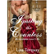 Igniting the Countess (Inevitable Love 3) - eBook