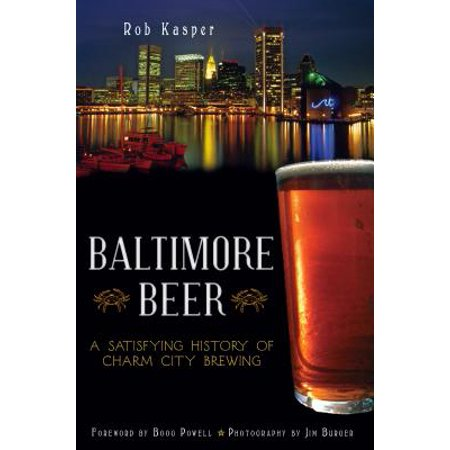 Baltimore Beer : A Satisfying History of Charm City - Halloween Baltimore City