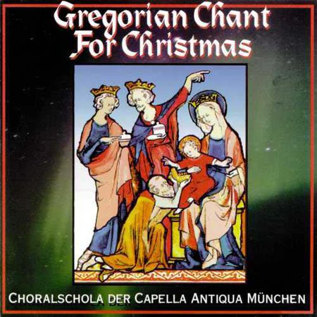 GREGORIAN CHANT FOR CHRISTMAS ()