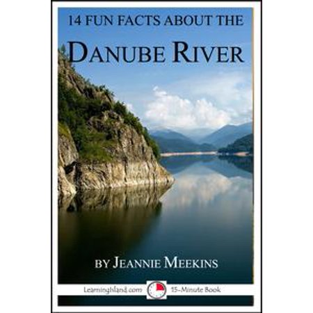 14 Fun Facts About the Danube - eBook