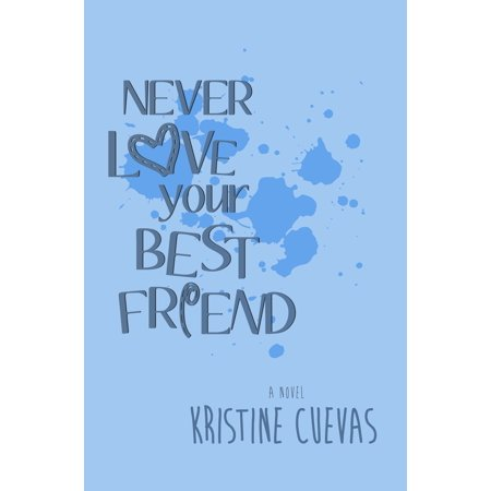 Never Love your Best Friend - eBook